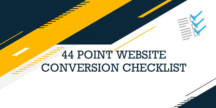 44 Point Website Conversion Checklist